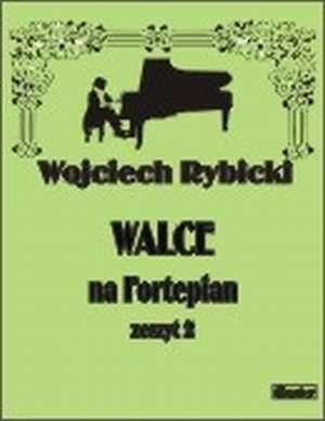 Walce. Zeszyt 2 (na fortepian) - okładka książki