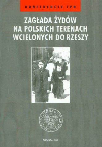 Zagłada Żydów na polskich terenach - okładka książki