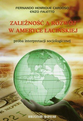 Zależność a rozwój w Ameryce Łacińskiej. - okładka książki