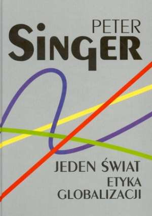 ksi��ka -  Jeden �wiat. Etyka globalizacji - Peter Singer