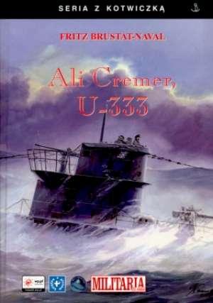 Ali Cremer, U-333. Seria z kotwiczką - okładka książki