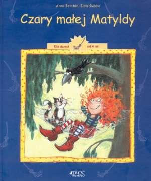 Czary małej Matyldy. Dla dzieci - okładka książki