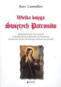 Wielka księga Świętych Patronów - okładka książki