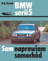 BMW serii 5. Sam naprawiam samochód - okładka książki