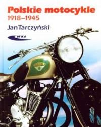 Polskie motocykle 1918-1945 - okładka książki