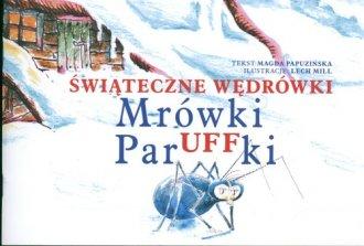Świąteczne wędrówki Mrówki Paruffki - okładka książki