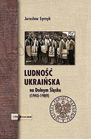Ludność ukraińska na Dolnym Śląsku - okładka książki