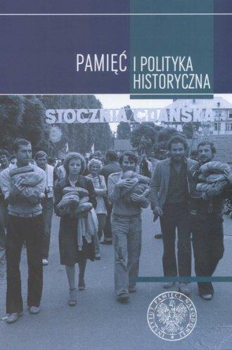 Pamięć i polityka historyczna. - okładka książki