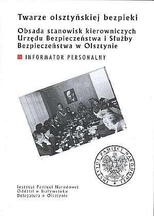 Twarze olsztyńskiej bezpieki. Obsada - okładka książki