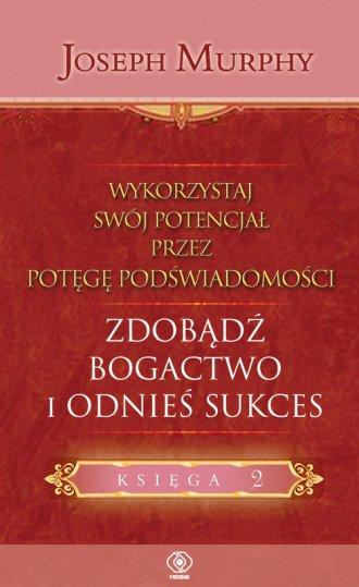 Zdobądź bogactwo i odnieś sukces - okładka książki