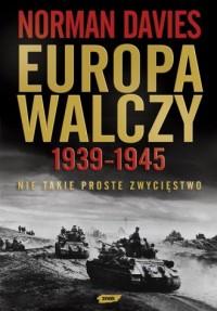 Europa walczy 1939-1945. Nie takie - okładka książki