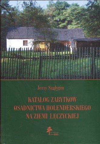 Katalog zabytków osadnictwa holenderskiego - okładka książki