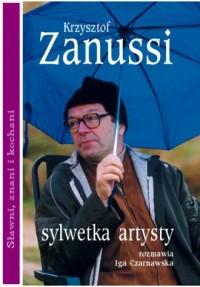 Krzysztof Zanussi. Sylwetka artysty. Seria: Sławni, znani i kochani - okładka książki