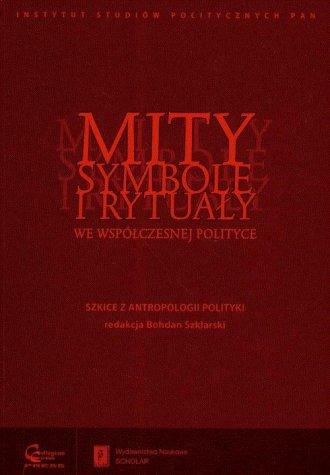 Mity, symbole i rytuały we współczesnej - okładka książki