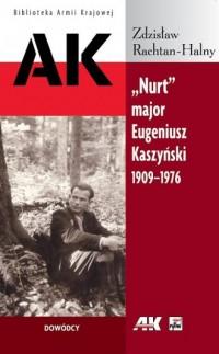 Nurt major Eugeniusz Kaszyński - okładka książki