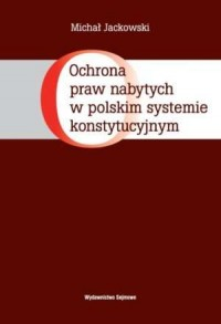 Ochrona praw nabytych w polskim - okładka książki
