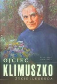 Ojciec Klimuszko. Życie i legenda - okładka książki