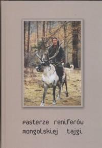 Pasterze reniferów mongolskiej - okładka książki