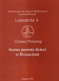 Status prawny dzieci w Bizancjum - okładka książki