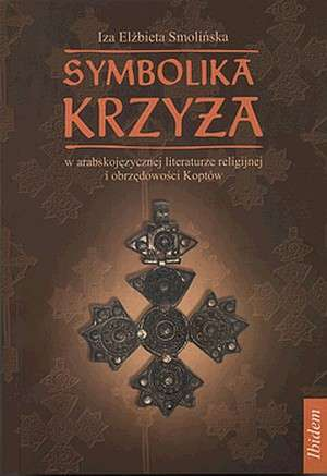 Symbolika Krzyża w arabskojęzycznej - okładka książki
