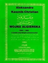 Wojna algierska 1954-1962. U źródeł - okładka książki