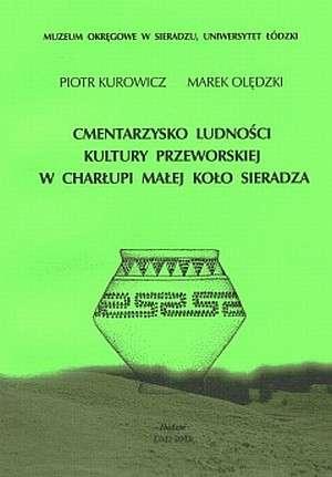 Cmentarzysko ludności kultury przeworskiej - okładka książki