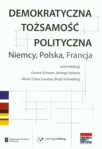 Demokratyczna tożsamość polityczna. - okładka książki