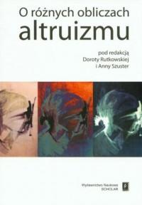 O różnych obliczach altruizmu - okładka książki