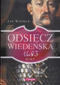 Odsiecz wiedeńska 1683 roku - okładka książki