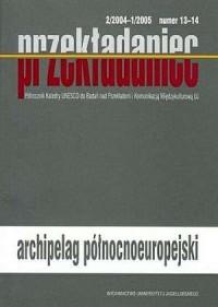 Przekładaniec nr 13-14. Archipelag północnoeuropejski. Półrocznik Katedry UNESCO do Badań nad Przekładem i Komunikacją - okładka książki