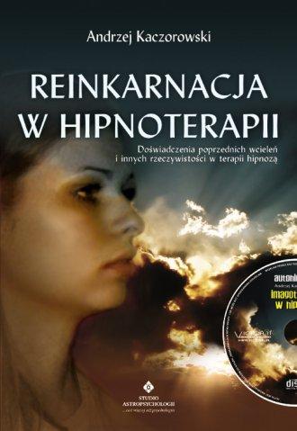 Reinkarnacja w hipnoterapii (+ - okładka książki