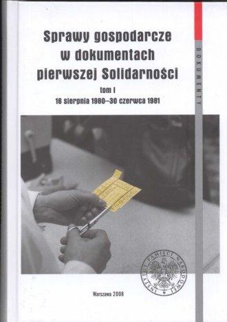 Sprawy gospodarcze w dokumentach - okładka książki
