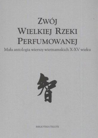 Zwój Wielkiej Rzeki Perfumowanej. - okładka książki