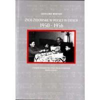 Życie żydowskie w Polsce w latach 1950-1956. Z dziejów Towarzystwa-Kulturalnego Żydów w Polsce - okładka książki