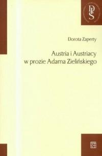 Austria i Austriacy w prozie Adama - okładka książki