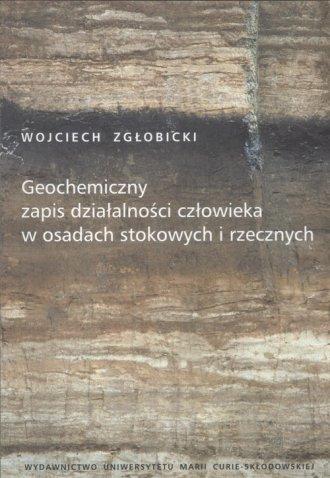 Geochemiczny zapis działalności - okładka książki