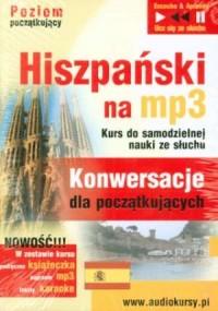 Hiszpański. Konwersacje dla początkujących (CD mp3) - pudełko audiobooku