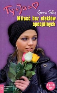 Miłość bez efektów specjalnych - okładka książki