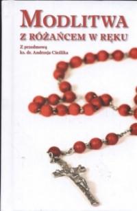 Modlitwa z różańcem w ręku - okładka książki