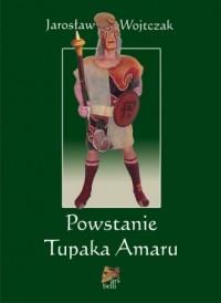 Powstanie Tupaka Amaru - okładka książki
