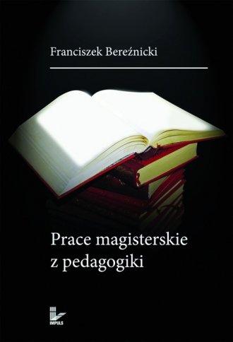 Prace magisterskie z pedagogiki - okładka książki
