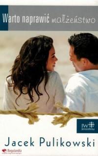 Warto naprawić małżeństwo - okładka książki
