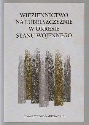 Więziennictwo na Lubelszczyźnie - okładka książki