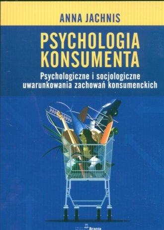 ksi��ka -  Psychologia konsumenta - Anna Jachnis