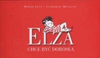 Elza chce być dorosła - okładka książki