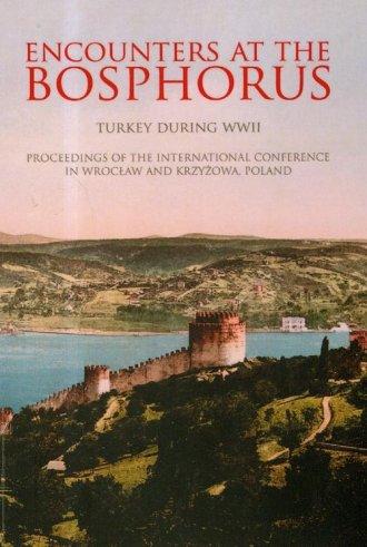 Encounters at the Bosphorus. Turkey - okładka książki