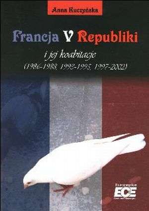 Francja V Republiki i jej koabitacje - okładka książki