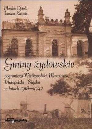 Gminy żydowskie pogranicza Wielkopolski, - okładka książki