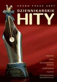 Grand Press. Dziennikarskie hity 2007 (+ CD) - okładka książki