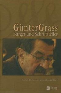Gunter Grass Burger und Schriftsteller - okładka książki